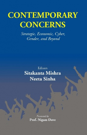 Contemporary Concerns: Strategic, Economic, Cyber, Gender and Beyond