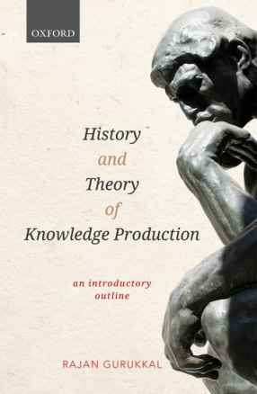 History and Theory of Knowledge Production: An Introductory Outline