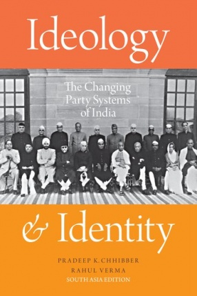 Ideology & Identity: The Changing Party Systems of India
