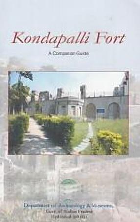 Kondapalli Fort: A Companion Guide