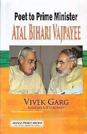 Poet to Prime Minister: Atal Bihari Vajpayee