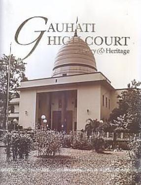 Gauhati High Court: History & Heritage