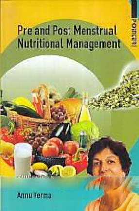 Pre and Post Menstrual Nutritional Management