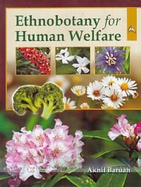 Ethnobotany for Human Welfare