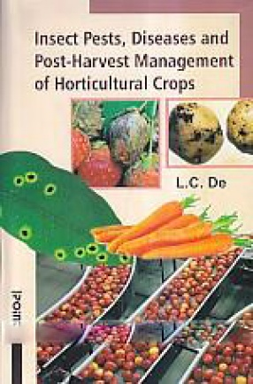 Insect Pests, Diseases and Post-Harvest Management of Horticultural Crops