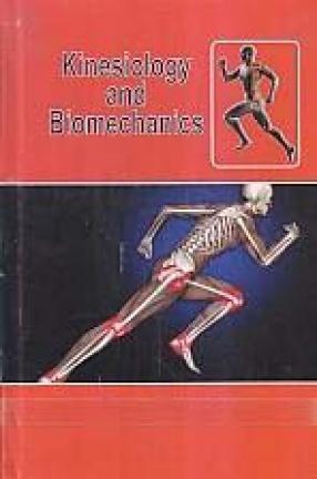 Kinesiology and Biomechanics