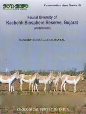 Faunal Diversity of Kachchh Biosphere Reserve, Gujarat (Vertebrates)