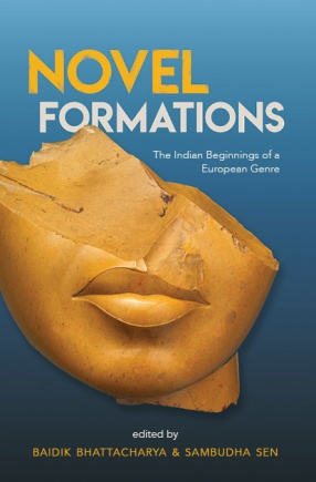 Novel Formations: The Indian Beginning of a European Genre