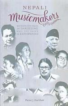Nepali Musicmakers: Between the Dales of Darjeeling and the Vales of Kathmandu