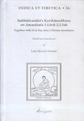 Subhuticandra's Kavikamadhenu on Amarakosa 1.4.8cd-2.2.5ab: Together with Si Tu Pan Chen's Tibetan Translation