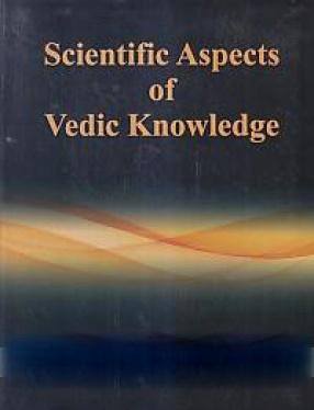 Scientific Aspects of Vedic Knowledge