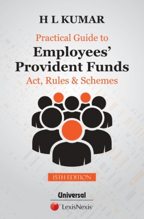 Practical Guide to Employees' Provident Funds: Act, Rules & Schemes