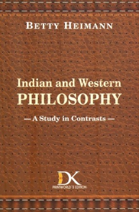 Indian and Western Philosophy: A Study in Contrasts
