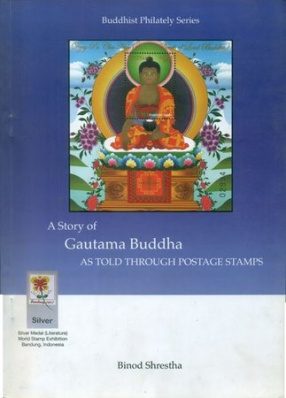 A Story of Gautama Buddha: As Told Through Postage Stamps
