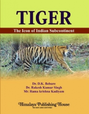 Tiger: The Icon of Indian Subcontinent