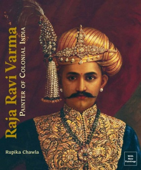 Raja Ravi Varma: Painter of Colonial India