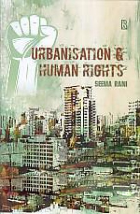 Urbanisation and Human Rights