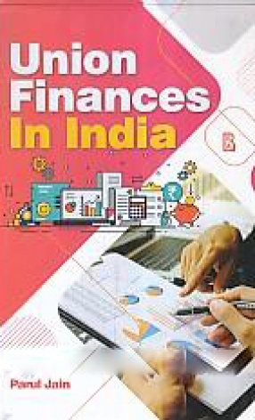 Union Finances in India: An Empirical Study Since 1991