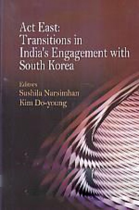 Act East: Transitions in India's Engagement with South Korea