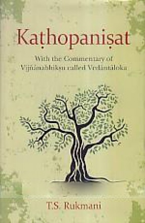 Kathopanisat: With the Commentary of Vijnanabhiksu Called Vedantaloka
