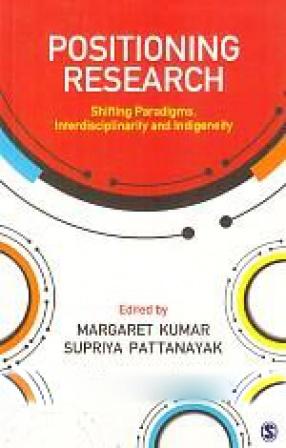 Positioning Research: Shifting Paradigms, Interdisciplinarity and Indigeneity