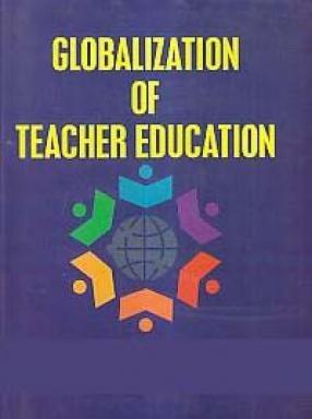 Globalization of Teacher Education