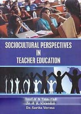 Sociocultural Perspectives in Teacher Education