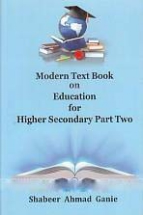 Modern Text Book on Education: Higher Secondary Part Two