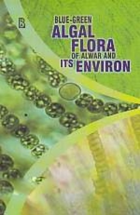 Blue-Green Algal Flora of Alwar and its Environ