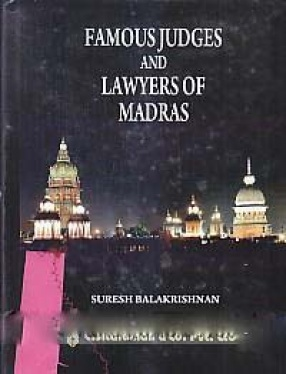 Famous Judges and Lawyers of Madras