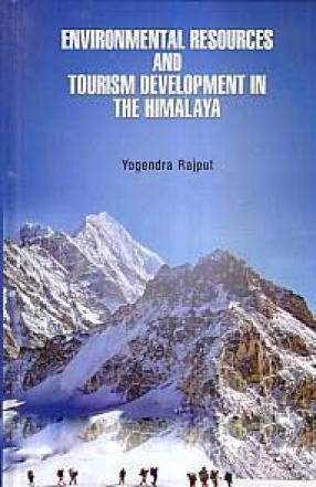 Environmental Resources and Tourism Development in The Himalaya