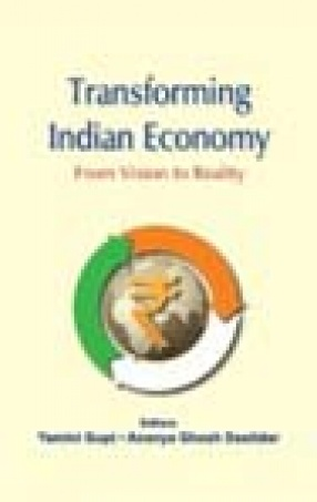 Transforming Indian Economy: From Vision to Reality