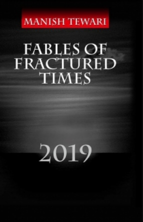 The Fables of Fractured Times