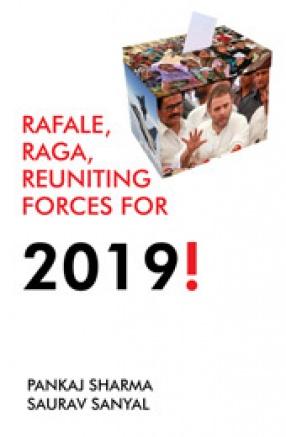 Rafale, Raga, Reuniting Forces for 2019!