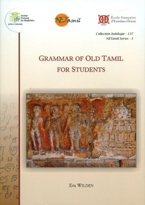 Grammar of Old Tamil for Students