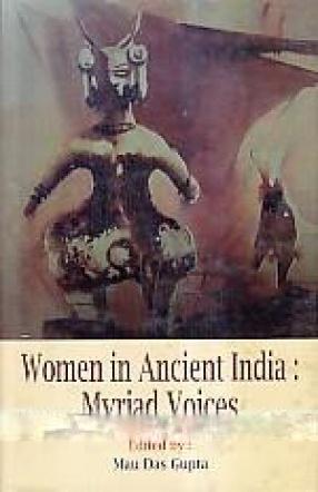 Women in Ancient India: Myriad Voices