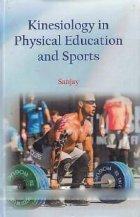 Kinesiology in Physical Education and Sports