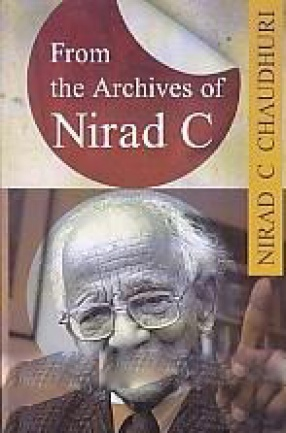 From the Archives of Nirad C