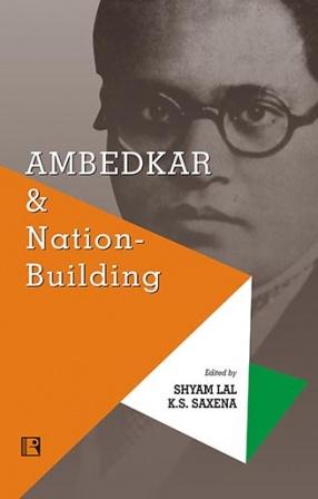 Ambedkar & Nation-Building