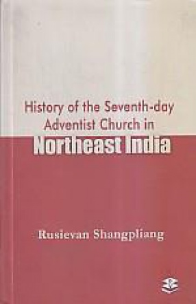 History of the Seventh-Day Adventist Church in Northeast India