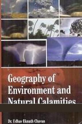 Geography of Environment and Natural Calamities