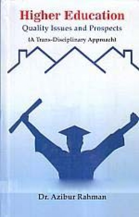Higher Education: Quality Issues and Prospects: A Trans-Disciplinary Approach