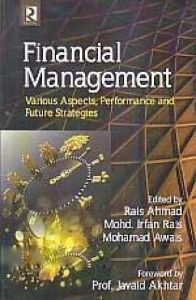 Financial Management: Various Aspects, Performance and Future Strategies