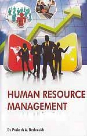 Human Resource Management: Concept, Policies and Practices