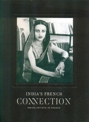 India's French Connection: Indian Artists in France
