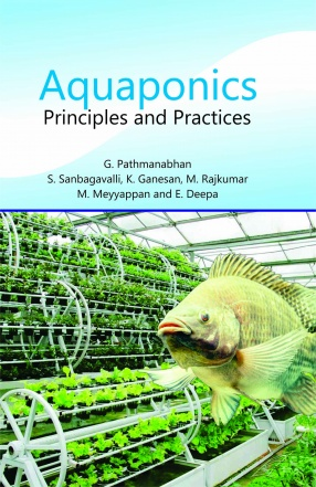Aquaponics: Principles and Practices