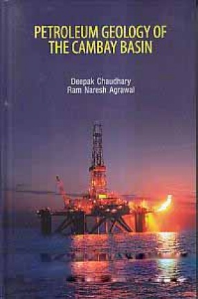 Petroleum Geology of The Cambay Basin