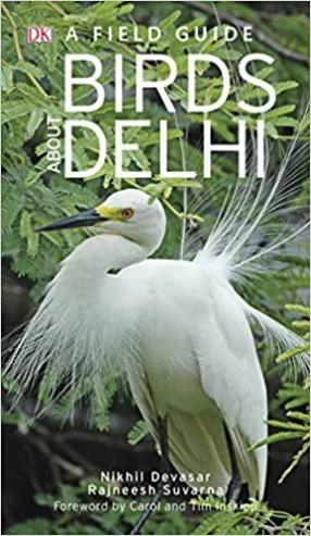 A Field Guide Birds About Delhi