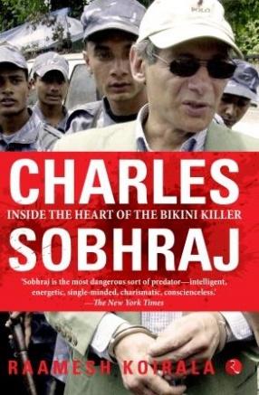 Charles Sobhraj: Inside The Heart of The Bikini Killer