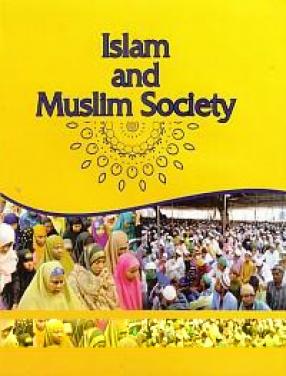 Islam and Muslim Societies